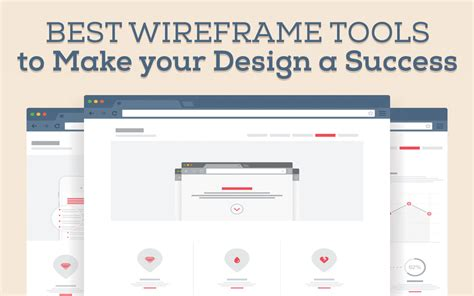 best wireframe tools 5 best wireframe tools to make your design a success by