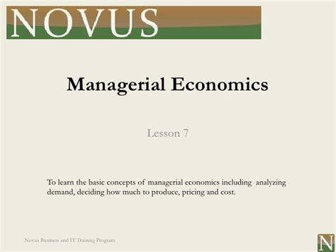 Managerial Economics Ppt Mba Students by Lesson 7 Managerial Economics