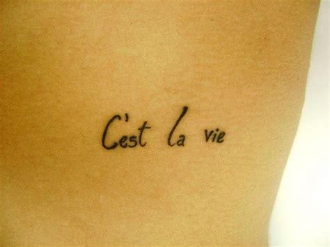 c est la vie tattoo c est la vie tattoos