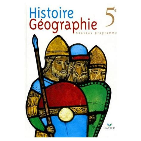 histoire gographie 5e programme histoire geographie 5eme programme 1997 livre neuf occasion