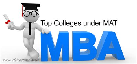 Universities Offering Mba In Directing by Top Colleges Mat Direct Mba Admission