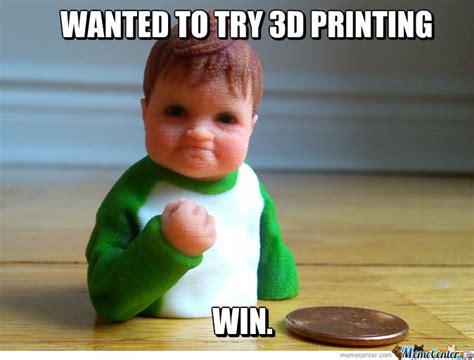 3d meme success kid in 3d printing by marshmallowman meme center