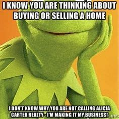things to think about when buying a house 1000 images about kermit sayings on pinterest kermit