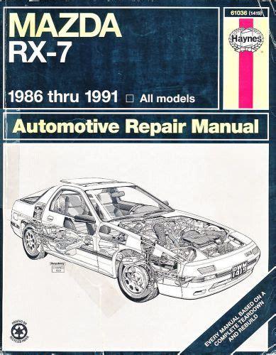 haynes 61035 repair manual mazda rx 7 1979 thru 1985 all models buy mazda rx 7 haynes repair manual 1986 1991 motorcycle in costa mesa california united