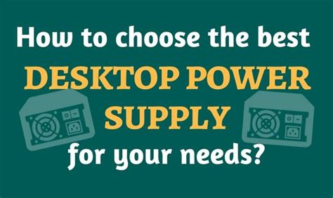 best desktop power supply how to choose the best desktop power supply for your needs