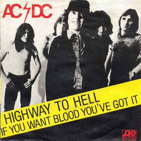 ac dc highway to hell if you want blood you ve got it