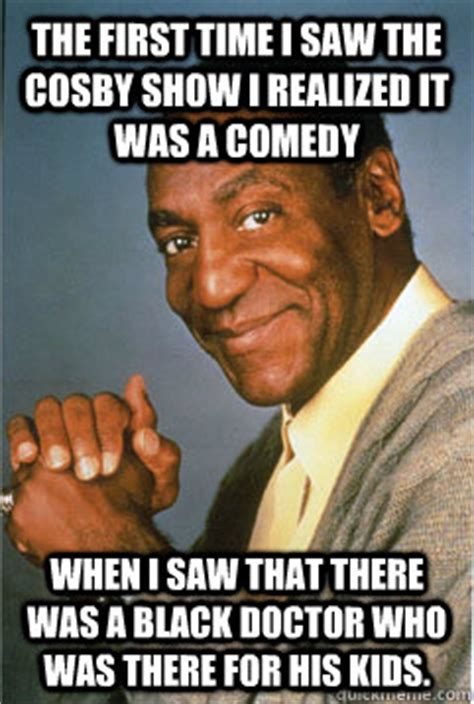 Black Comedian Meme - the first time i saw the cosby show i realized it was a