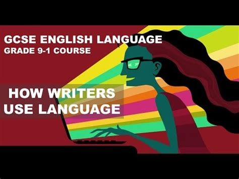 grade 9 1 gcse english gcse english language grade 9 1 how writers use language to influence the reader youtube