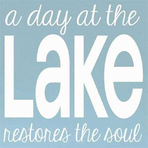 1000 lake quotes on pinterest lake signs lake rules lake love quotes quotesgram