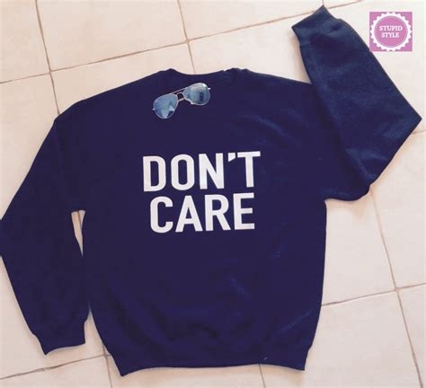 Sweater I Dont Care Zem Clothing dont care black sweatshirt jumper cool fashion sweatshirts