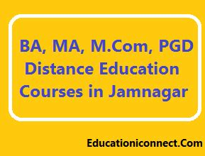 Distance Learning Mba In Gujarat by Ba Ma M Pgd List Of Distance Education Courses In