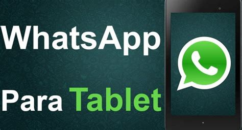 whatsapp apk for tablet descargar whatsapp para tablet android apk trucos galaxy