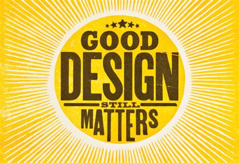 design what is it good for paper because good design still matters