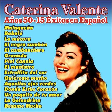 caterina valente piel canela granada caterina valente werner muller and his