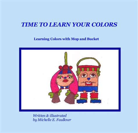learning colors learning colors picture book ages 2 7 for toddlers preschool kindergarten fundamentals series books time to learn your colors ages 3 to 12 by e