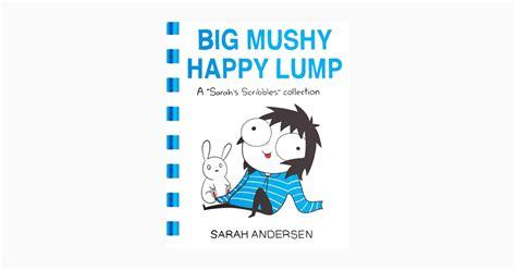 big mushy happy lump комиксы о 20 летних 171 большой мягкий счастливый комочек 187 wonderzine