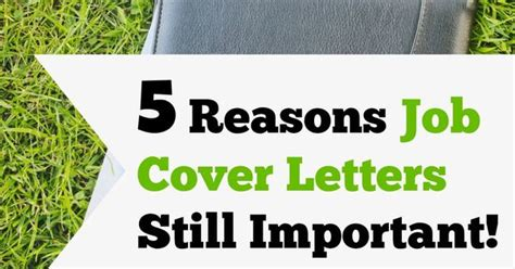 why are cover letters important 5 reasons cover letters still important today