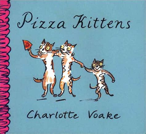 libro pizza kittens pizza kittens by charlotte voake paperback barnes noble 174