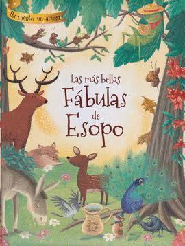 libro las mejores fbulas mitolgicas cien mejores fabulas de esopo las libreras picasso