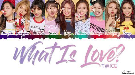 twice what is love lyric twice 트와이스 what is love lyrics color coded han rom