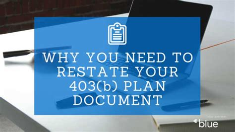 Why You Need To Restate Your 403 B Plan Document Blue Co Llc 403 B Plan Document Template