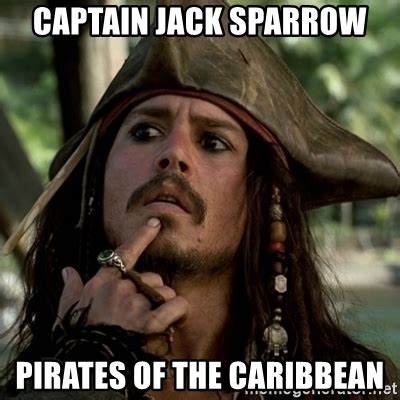 Jack Sparrow Memes - captain jack sparrow pirates of the caribbean capt jack