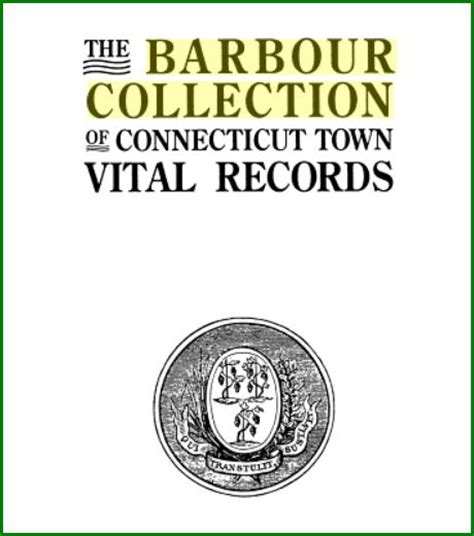 Ct Records Barbour Collection Of Connecticut Vital Records Access Genealogy