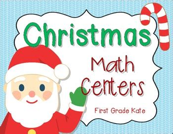 christmas math centers first grade math centers for grade by grade kate tpt