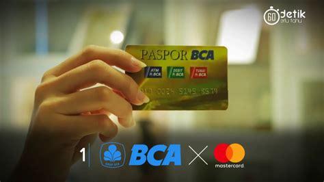 bca mastercard debit kartu atm paspor bca kerja sama dengan mastercard youtube