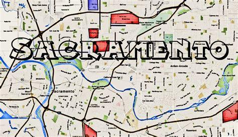 map of sacramento area map of sacramento gangs hoods and