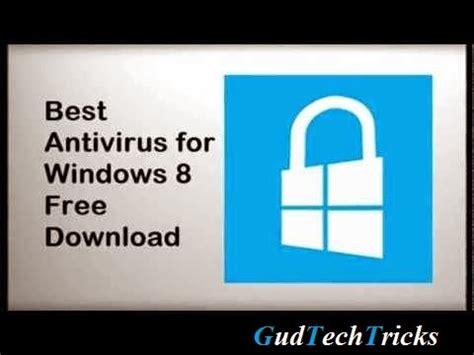 best free antivirus windows 8 1 best free antivirus for windows 8 8 1 gud tech tricks
