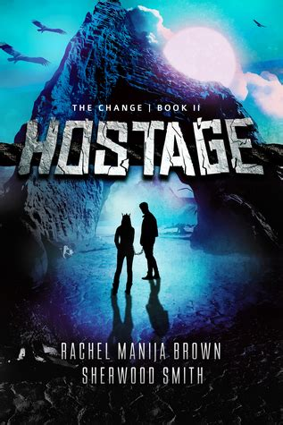 The Wrong Hostage hostage the change 2 by manija brown