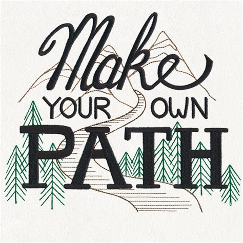 embroidery design your own inspiring adventure make your own path urban threads