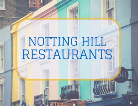 notting hill best restaurants top 5 notting hill restaurants flatclub