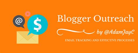 blogger outreach email blogger outreach email tracking and effective processes