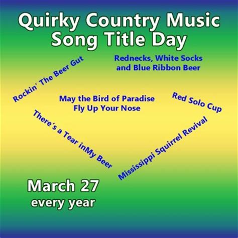 s day country songs celebrate country song titles day march 27