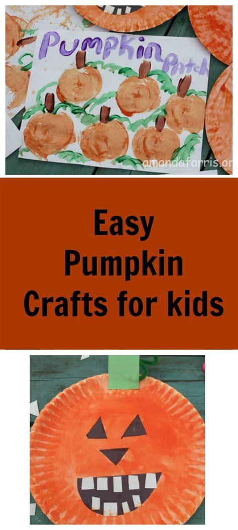 easy pumpkin crafts for easy pumpkin craft amanda farris