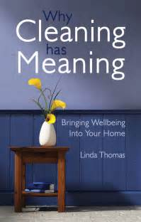 cleaning meaning linda thomas why cleaning has meaning floris books
