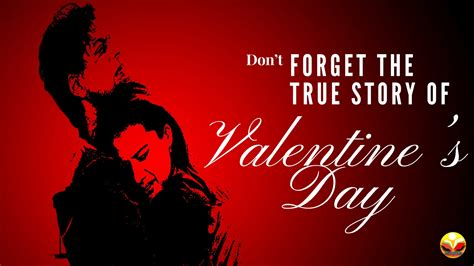 the true story day don t forget the true story of valentine s day daily