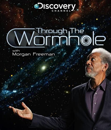 freeman series science through the wormhole with freeman series