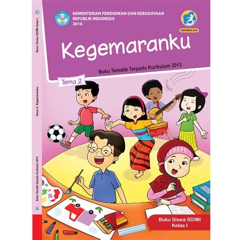 Tema Semester 1 2 by Buku Siswa Kelas 1 Tema 2 Kegemaranku Jpbooks Store