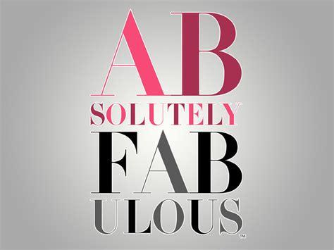 9 Fabulous In by Poptweetz Chagne For Lulu Absolutely Fabulous Is Back