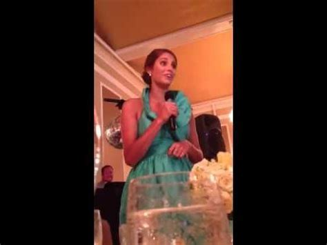 The best maid of honor speech! She's HILARIOUS. If only I