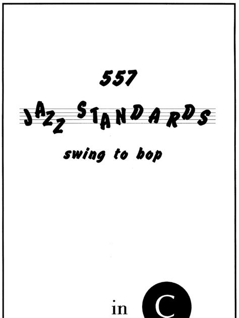 jazz swing standards 557 jazz standards swing to bop in c real book sheet