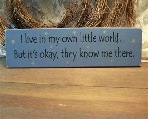 My Own World 2 my own world quotes quotesgram