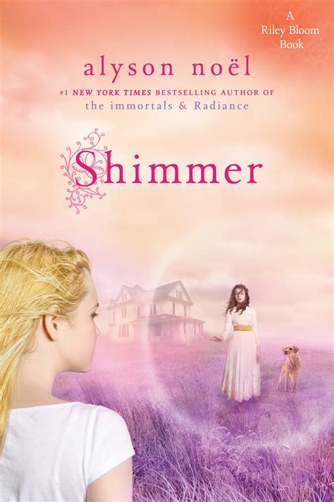 the shimmering books shimmer bloom book 2 by alyson noel book review
