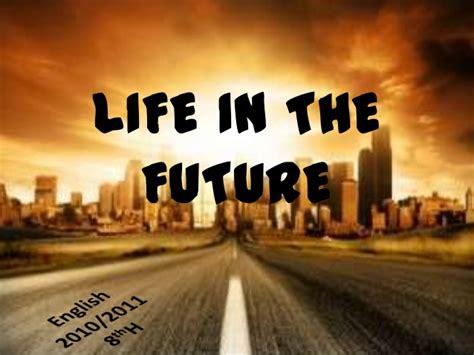 In The Future in the future