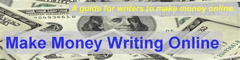 Making Money Writing Online - make money writing online how writers can make money online