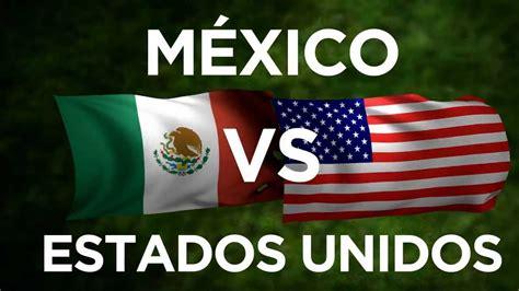 imagenes chistosas usa vs mexico m 233 xico vs estados unidos velo con nosotros youtube