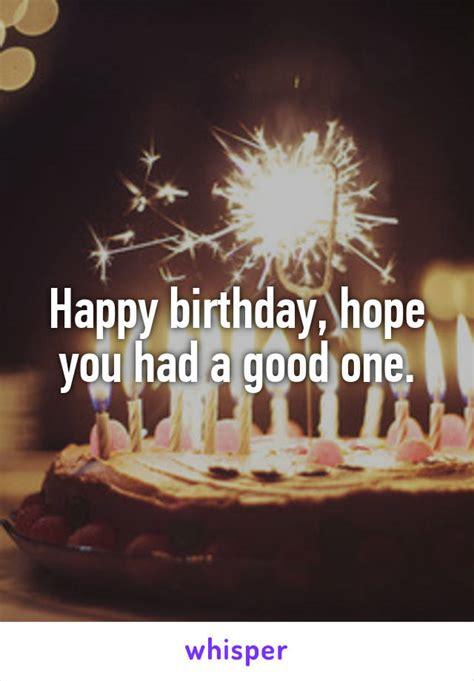 happy birthday hope    good